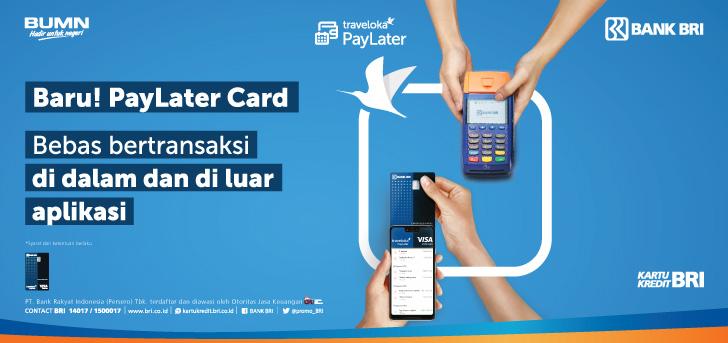 PROMO BRI TRAVELOKA PAYLATER CARD