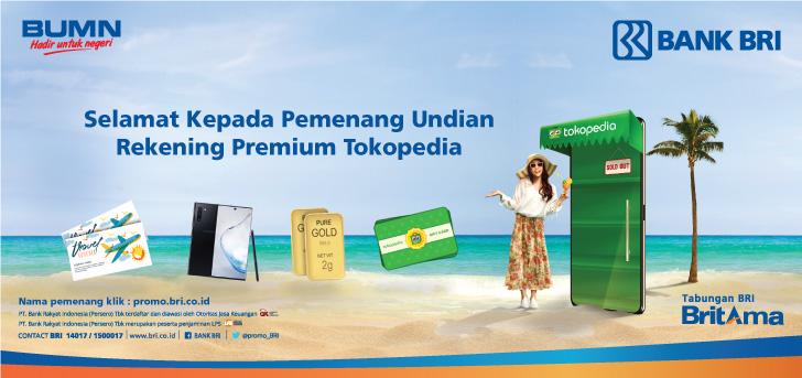 Promo Bri Pengumuman Pemenang Undian Rekening Premium Tokopedia