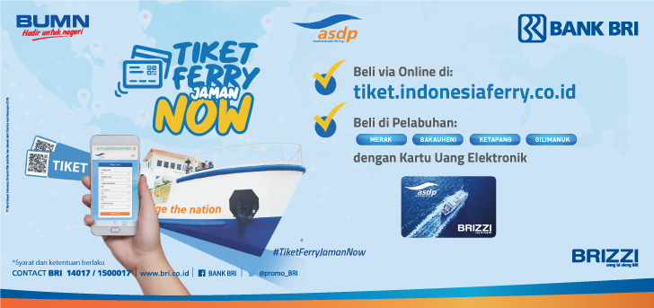 Promo Bri Gunakan Brizzi Untuk Beli Tiket Ferry Asdp